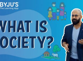 What is Society?   Learn with BYJU'S